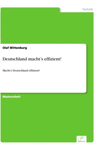 Deutschland macht's effizient!