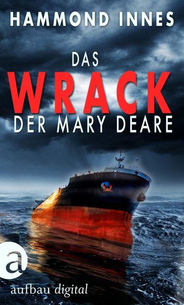 Das Wrack der Mary Deare