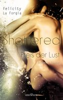 Shattered - Der Preis der Lust