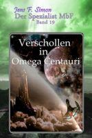 Verschollen in Omega Centauri ( Der Spezialist MbF 19 )