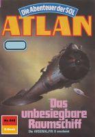 Atlan 648: Das unbesiegbare Raumschiff (Heftroman)