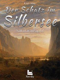 Der Schatz im Silbersee - Säkularausgabe