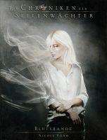 Die Chroniken der Seelenwächter - Band 4: Blutsbande (Urban Fantasy)
