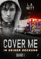 Cover me 1: In deiner Deckung
