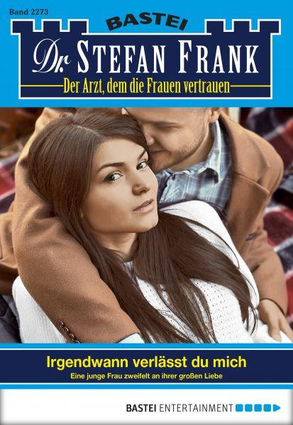 Dr. Stefan Frank - Folge 2273