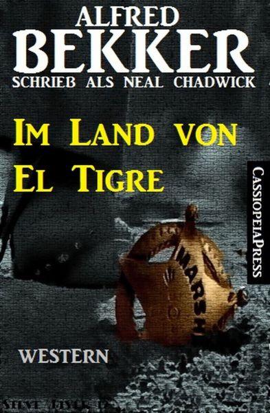Neal Chadwick Western - Im Land von El Tigre