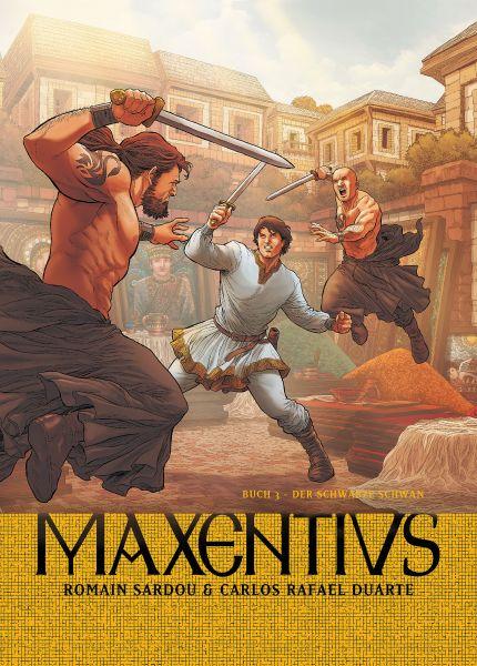 Maxentius, Band 3 - Der schwarze Schwan