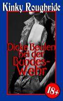 Dicke Beulen bei der Bundeswehr