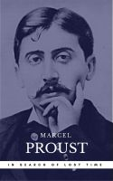 Proust, Marcel: In Search of Lost Time [volumes 1 to 7] (Book Center) (The Greatest Writers of All T