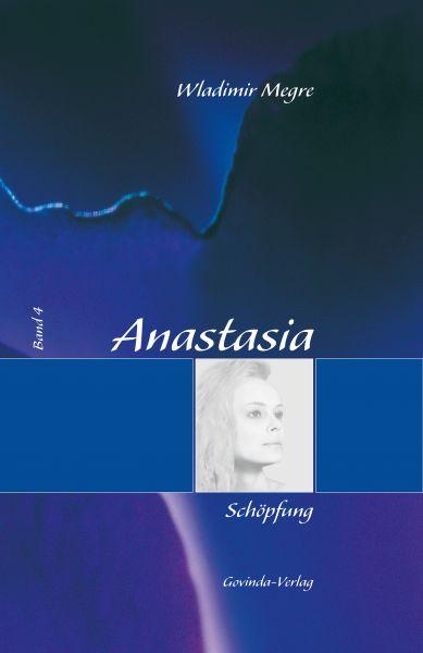 Anastasia, Band 4: Schöpfung