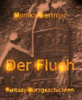 Der Fluch - Fantasy-Kurzgeschichten