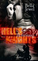 Hell's Knights - Befreiung