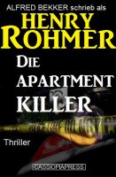 Henry Rohmer Thriller - Die Apartment-Killer