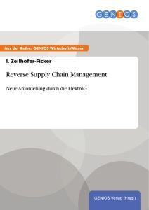Reverse Supply Chain Management