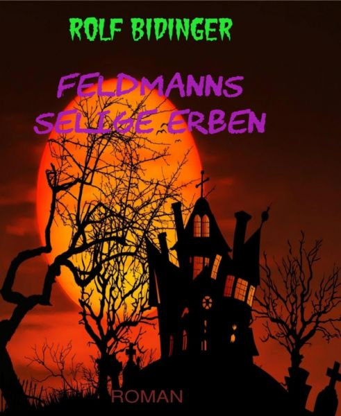 Feldmanns selige Erben