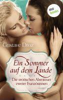 Ein Sommer auf dem Lande - Die erotischen Abenteuer zweier Französinnen