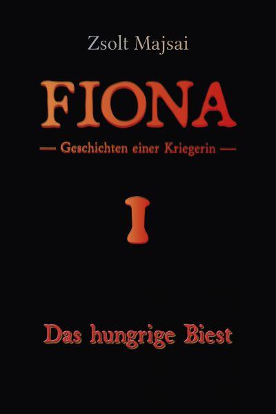 Geschichten einer Kriegerin - Das hungrige Biest (Band 1 der Fantasy-Reihe)