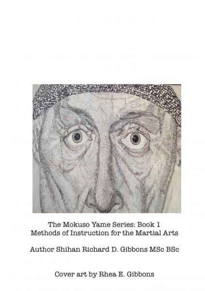 The Mokuso Yame Series: Book 1
