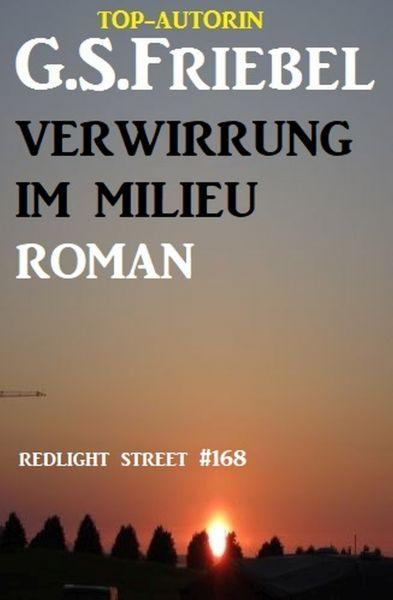 Redlight Street #162: Verwirrung im Milieu