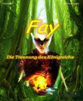 Fay - Die Trennung des Königreichs