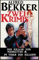 Zwei Krimis: Der Killer von Manhattan & Im Visier der Killerin