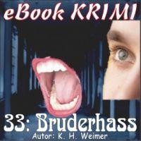 Krimi 033: Bruderhass