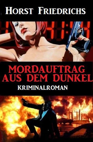 Mordauftrag aus dem Dunkel