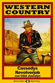 WESTERN COUNTRY 101: Cassedys Revolverjob