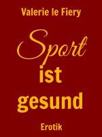 Sport ist gesund