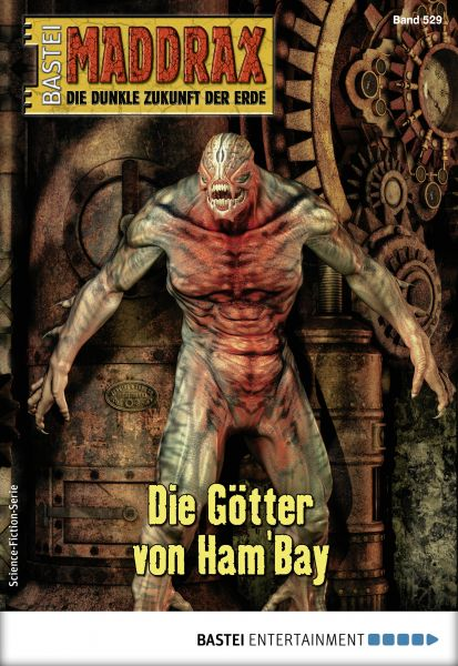 Maddrax 529 - Science-Fiction-Serie