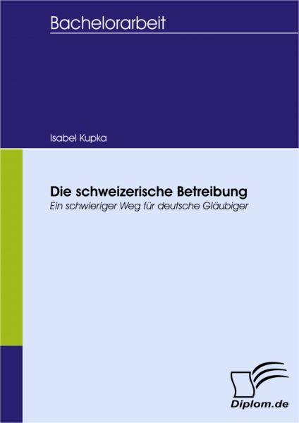 Die schweizerische Betreibung
