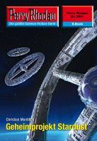 Perry Rhodan 2541: Geheimprojekt Stardust (Heftroman)