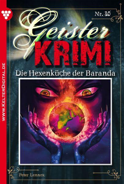 Geister-Krimi 10 - Gruselroman