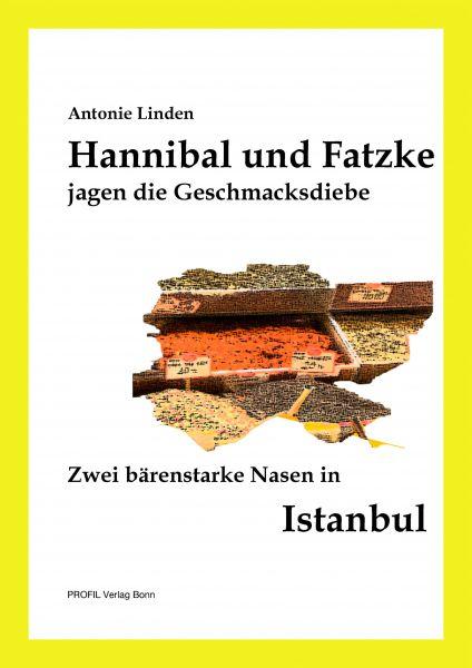 Hannibal und Fatzke jagen die Geschmacksdiebe