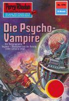 Perry Rhodan 579: Die Psycho-Vampire (Heftroman)