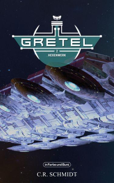 GRETEL - Teil 2: Hexenwerk