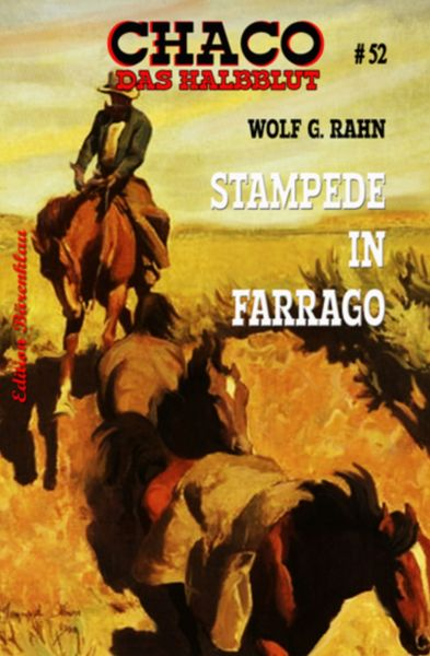 Chaco 52: Stampede in Farrago
