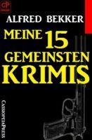 Meine 15 gemeinsten Krimis
