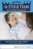 Dr. Stefan Frank 2441 - Arztroman