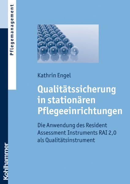 Qualitätssicherung in stationären Pflegeeinrichtungen