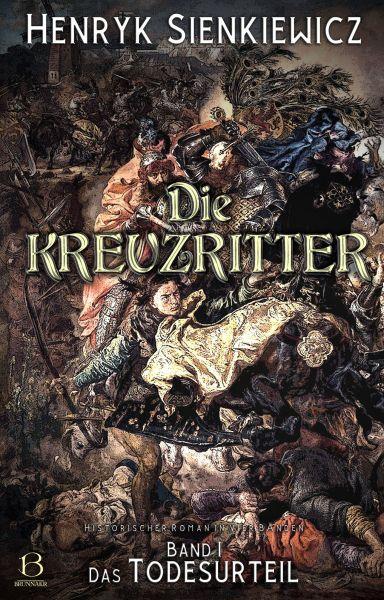 Die Kreuzritter. Band I