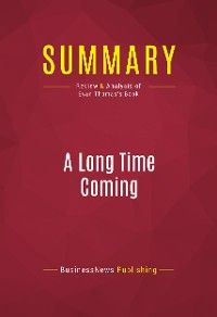 Summary: A Long Time Coming