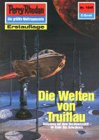 Perry Rhodan 1545: Die Welten von Truillau (Heftroman)