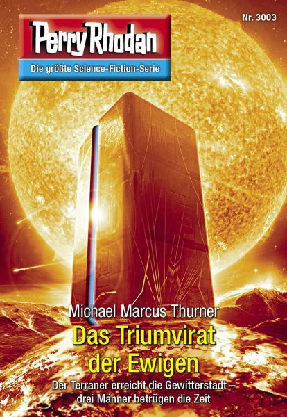 Perry Rhodan 3003: Das Triumvirat der Ewigen