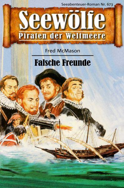 Seewölfe - Piraten der Weltmeere 673