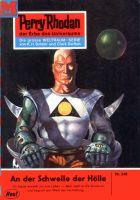 Perry Rhodan 240: An der Schwelle der Hölle (Heftroman)