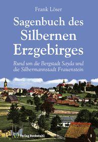Sagenbuch des Silbernen Erzgebirges