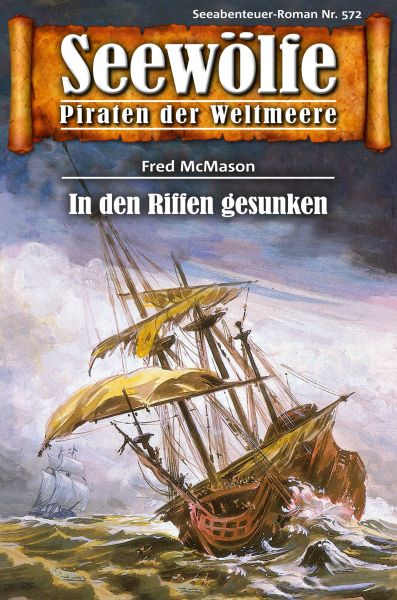 Seewölfe - Piraten der Weltmeere 572