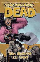 The Walking Dead 29: Ein Schritt zu weit