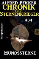 Hundssterne - Chronik der Sternenkrieger #34